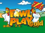 Fowl Play Gold 75